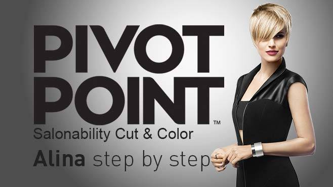 PIVOT POINT - Salonability Cut & Color, Alina step by step