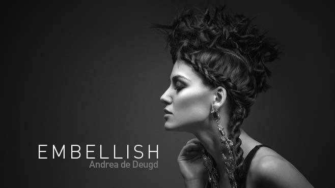 Hair Stylist Andrea de Deugd - EMBELLISH